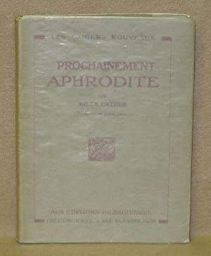 Prochainement Aphrodite: Cather, Willa