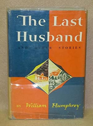 The Last Husband: Humphrey, William