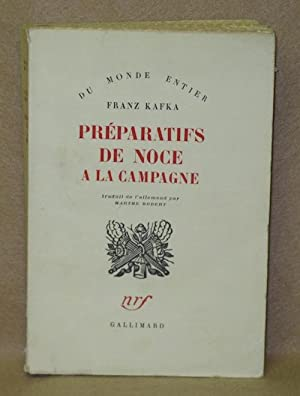 Preparatifs De Noce A La Campagne: Kafka, Franz