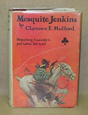 Mesquite Jenkins: Mulford, Clarence E.