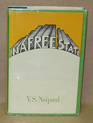 In A Free State: Naipaul, V.S.
