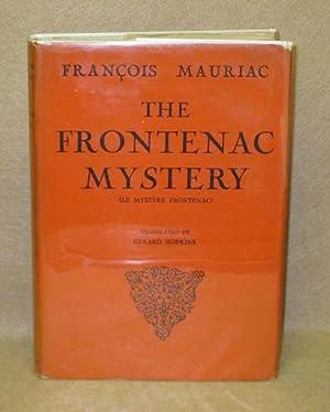 The Frontenac Mystery: Mauriac, Francois