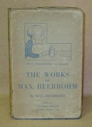 The Works Of Max Beerbohm: Beerbohm, Max