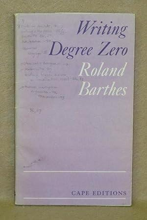 Writing Degree Zero: Barthes, Roland