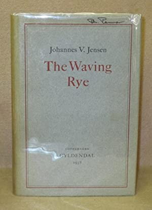 The Waving Rye: Jensen, Johannes V.