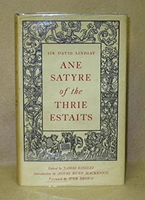 Ane Satyre of the Thrie Estaits: Lindsay, Sir David