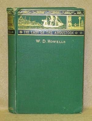 Lady Of The Aroostook: Howells, W.D.