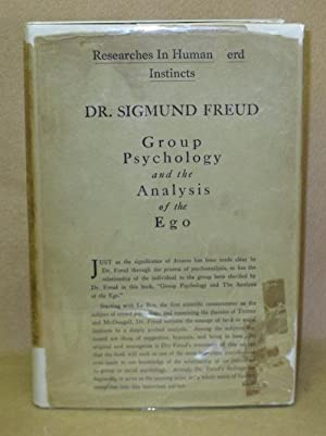 Group Psychology And The Analysis Of The Ego: Freud, Sigmund
