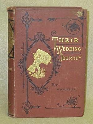 Their Wedding Journey: Howells, W.D.