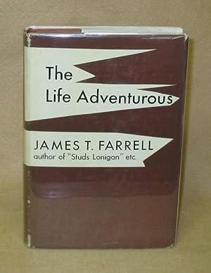 The Life Adventurous: Farrell, James T.