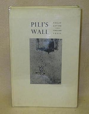 Pili's Wall: Levine, Philip