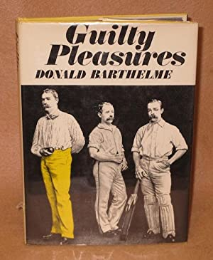 Guilty Pleasures: Barthelme, Donald