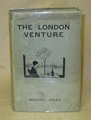 The London Venture: Arlen, Michael