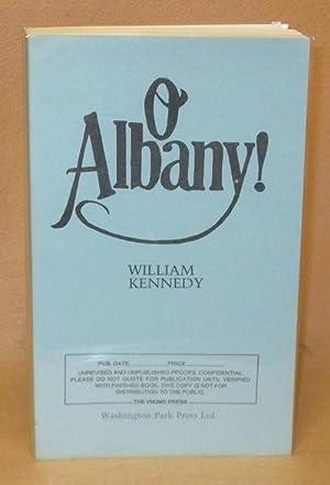 O Albany!: Kennedy, William