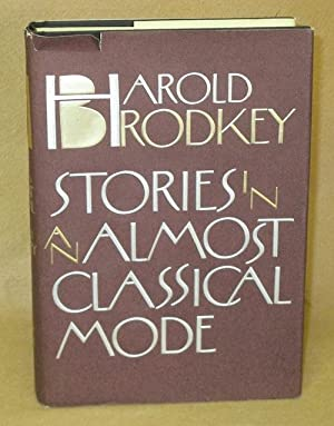 Stories In An Almost Classical Mode: Brodsky, Harold