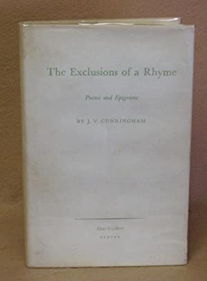 The Exclusion of a Rhyme: Cunningham, J.V.