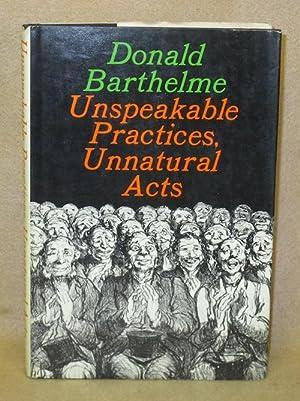 Unspeakable Practices, Unnatural Acts: Barthelme, Donald