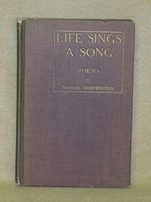 Life Sings A Song: Hoffenstein, Samuel