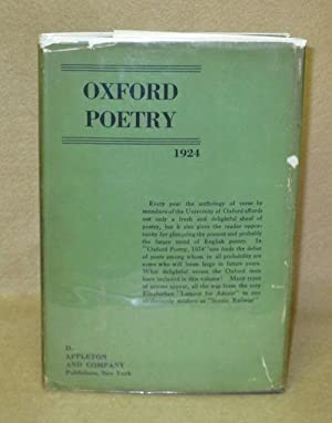 Oxford Poetry 1924: Acton, Harold and Peter Quennell (Editors)
