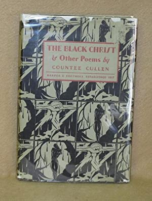 The Black Christ & Other Poems: Cullen, Countee