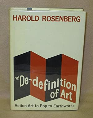 The De-definition of Art: Rosenberg, Harold
