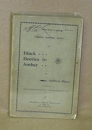 Black Beetles in Amber: Bierce, Ambrose