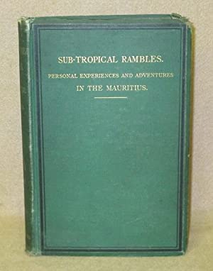 Sub-Tropical Rambles in The Land of the Aphanapteryx: Pike, Nicolas