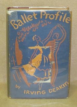 Ballet Profile: Deakin, Irving