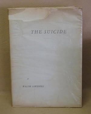 The Suicide: Lowenfels, Walter