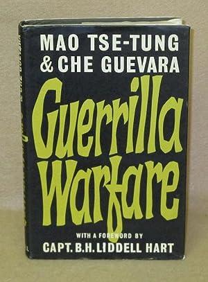 Guerrilla Warfare: Mao Tse-Tung & Che Guevara