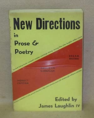 New Directions in Prose & Poetry: Laughlin IV, James (Editor)