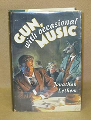 Gun, with occasional Music: Lethem, Jonathan