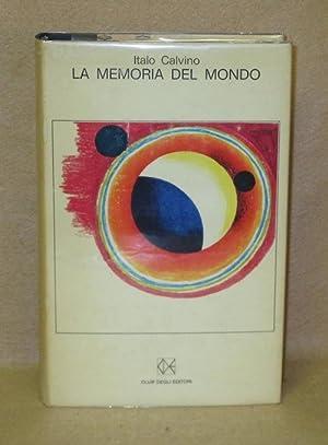 La Memoria Del Mondo: Calvino, Italo