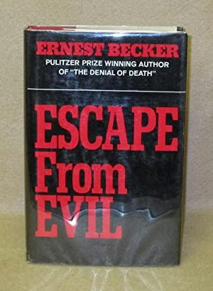 Escape From Evil: Becker, Ernest