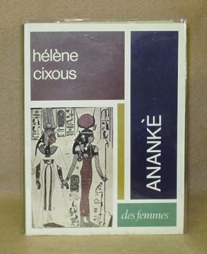 Anankè: Cixous, Hélène