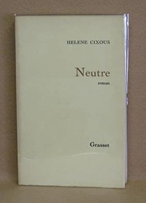 Neutre: Cixous, Hélène
