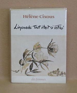 Limonade Tout Était Si Infini: Cixous, Hélène