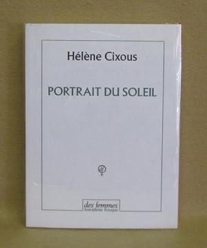 Portrait Du Soleil: Cixous, Hèléne