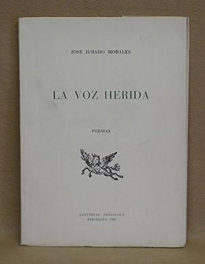 La Voz Herida: Morales, Jose Jurado