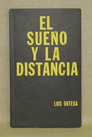 El Sueno Y La Distancia: Ortega, Luis