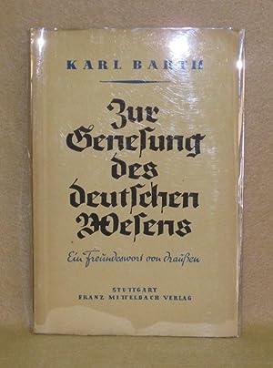 Zur Genesung Des Deutschen Wesens: Barth, Karl