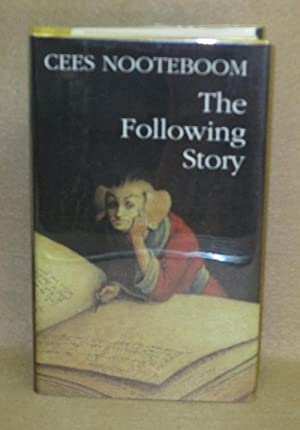 The Following Story: Nooteboom, Cees
