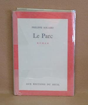 Le Parc: Sollers, Philippe