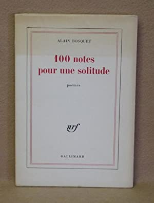 100 Notes Pour Une Solitude: Bosquet, Alain