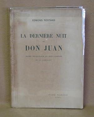 La Dernière Nuit De Don Juan: Rostand, Edmond