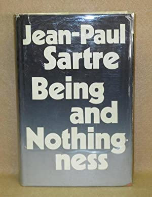 Being and Nothingness: Sartre, Jean-Paul