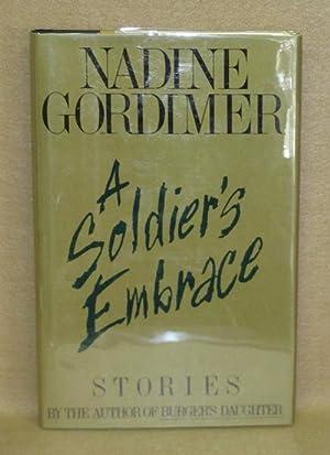 A Soldier's Embrace: Gordimer, Nadine