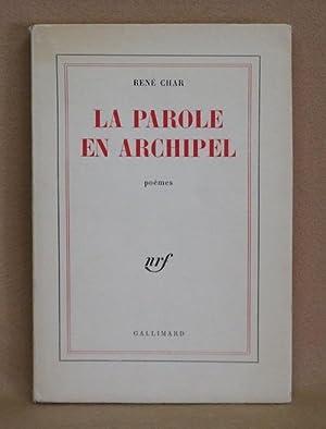 La Parole En Archipel: Char, Renè