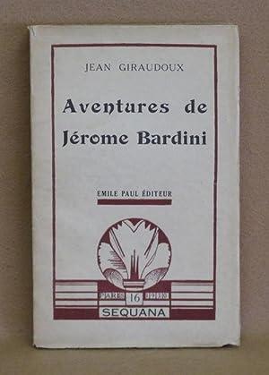 Aventures de Jérome Bardini: Giraudoux, Jean