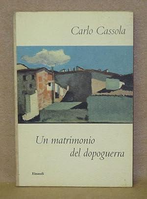 Un Matrimonio del Dopoguerra: Cassola, Carlo